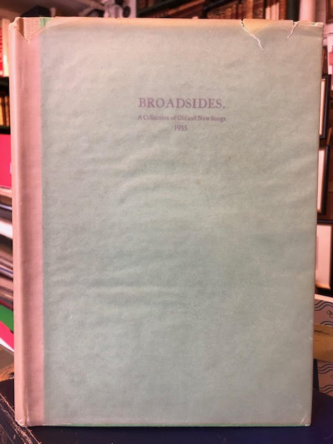 Image for Broadsides : A Collection of Old and New Songs 1935