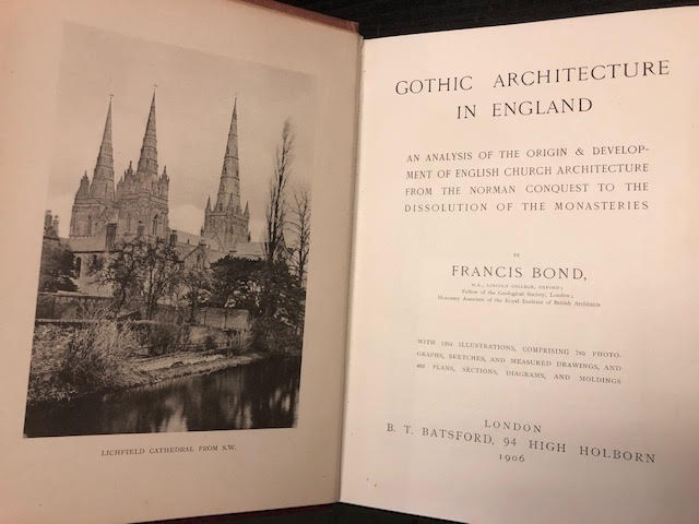 Image for Gothic Architecture in England : An Analysis of the Origin & Development of English Church architecture from the Norman Conquest to the Dissolution of the Monasteries