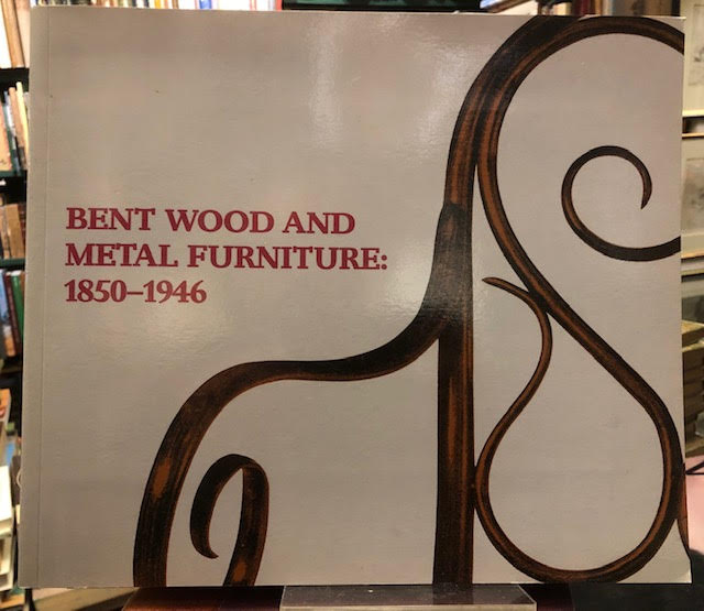 Image for Bent Wood and Metal Furniture 1850-1946