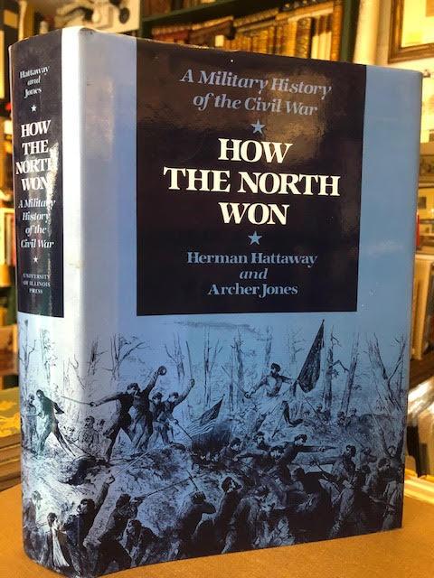 Image for How the North Won. A Military History of the Civil War