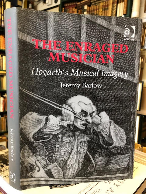 Image for The Enraged Musician : Hogarth's Musical Imagery