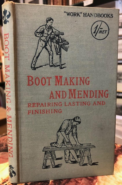 Image for Boot making and Mending including Repairing Lasting and Finishing