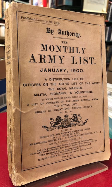 Image for The Monthly Army List : January, 1900. A Distribution List of Officers on the Active List of The Army, The Royal Marines, Militia, Yeomanry, & Volunteers