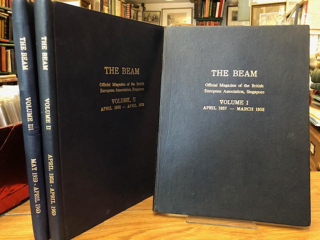 Image for The Beam : Official Magazine of the British European Association, Singapore. April 1957-April 1960. In three volumes