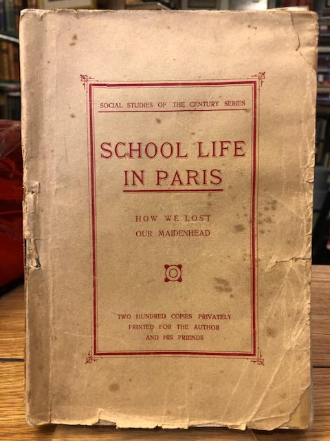 Image for School Life in Paris : How We Lost Our Maidenhead. Social Studies of the Century Series
