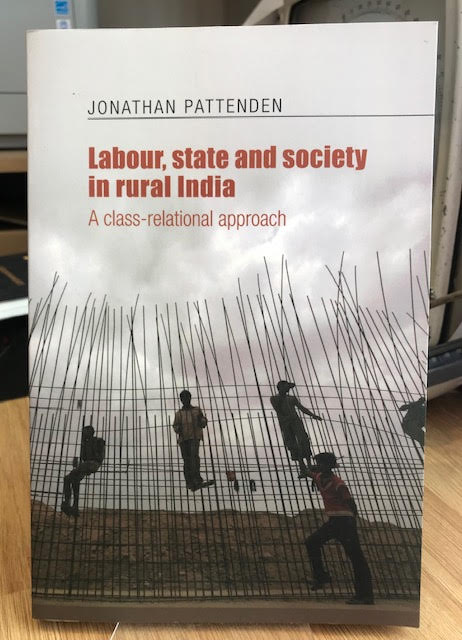 Image for Labour, state and society in rural India: A class-relational approach