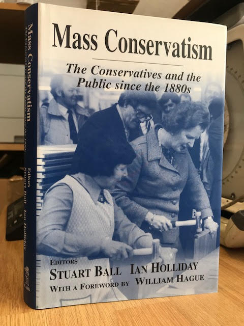 Image for Mass Conservatism: The Conservatives and the Public since the 1880s (British Politics and Society)