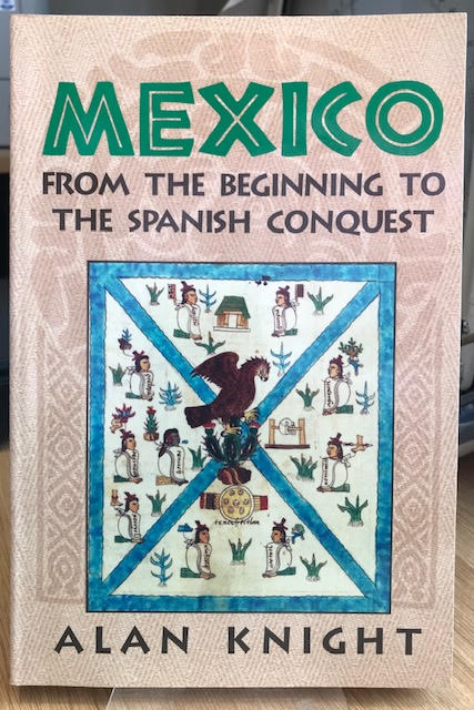 Image for Mexico: Volume 1, From the Beginning to the Spanish Conquest