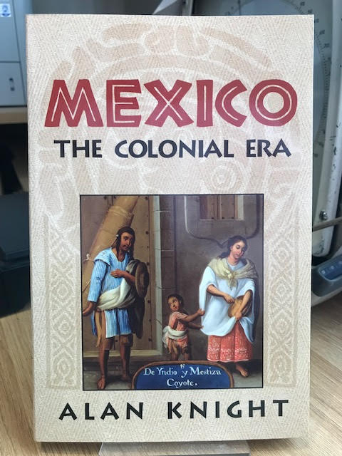 Image for Mexico: Volume 2, the Colonial Era