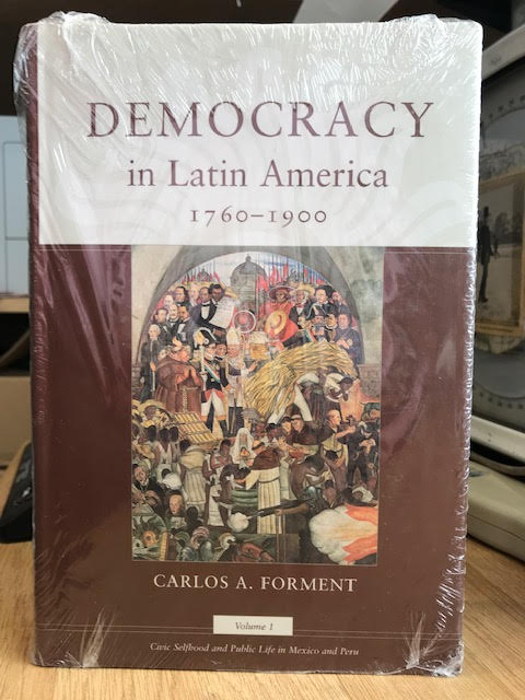 Image for Democracy in Latin America, 1760-1900: Volume 1, Civic Selfhood and Public Life in Mexico and Peru