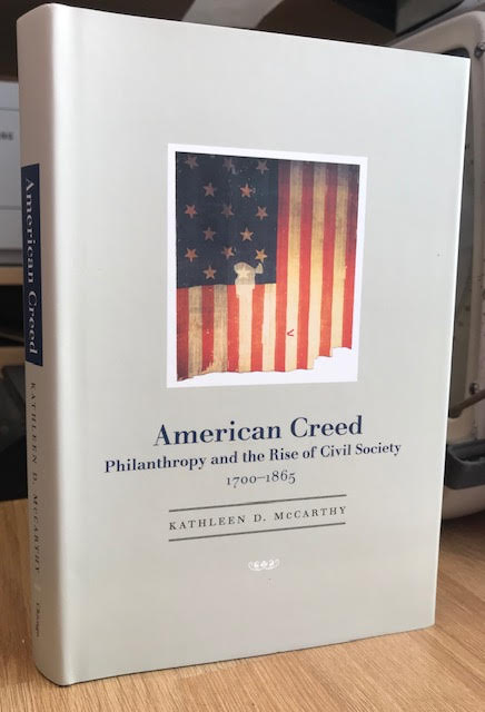Image for American Creed: Philanthropy and the Rise of Civil Society, 1700-1865