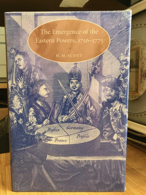 Image for The Emergence of the Eastern Powers, 1756-1775 (Cambridge Studies in Early Modern History)
