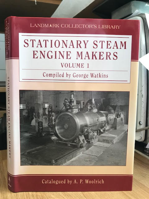 Image for Stationary Steam Engine Makers: The National Photographic Collection: Covers Engine Makers from A - J v. 1 (National Photographic Collection)