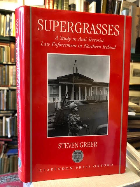 Image for Supergrasses: A Study in Anti-Terrorist Law Enforcement in Northern Ireland