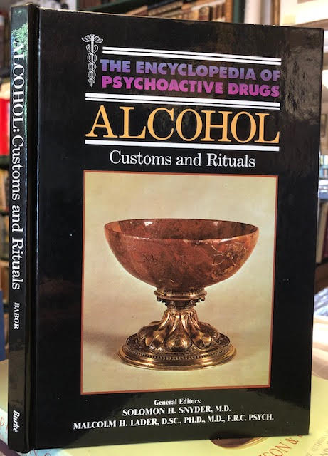 Image for Alcohol Customs and Rituals (Encyclopedia of Psychoactive Drugs)