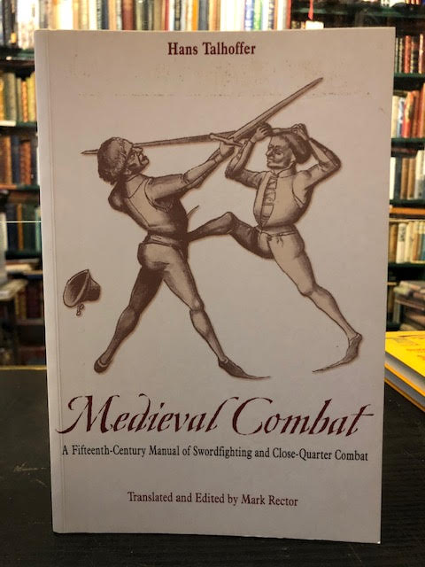 Image for Medieval Combat: A Fifteenth-Century Illustrated Manual of Swordfighting and Close-Quarter Combat (Greenhill Military Paperbacks)
